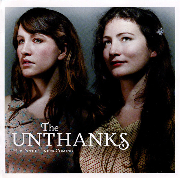The Unthanks — Here's the Tender Coming