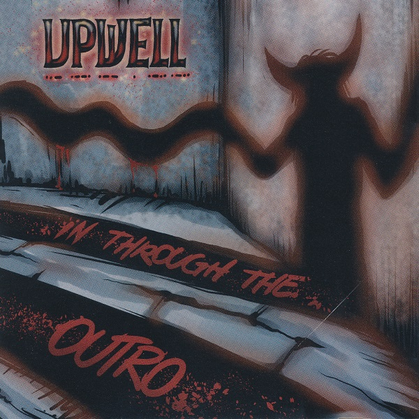 Upwell — In through the Outro