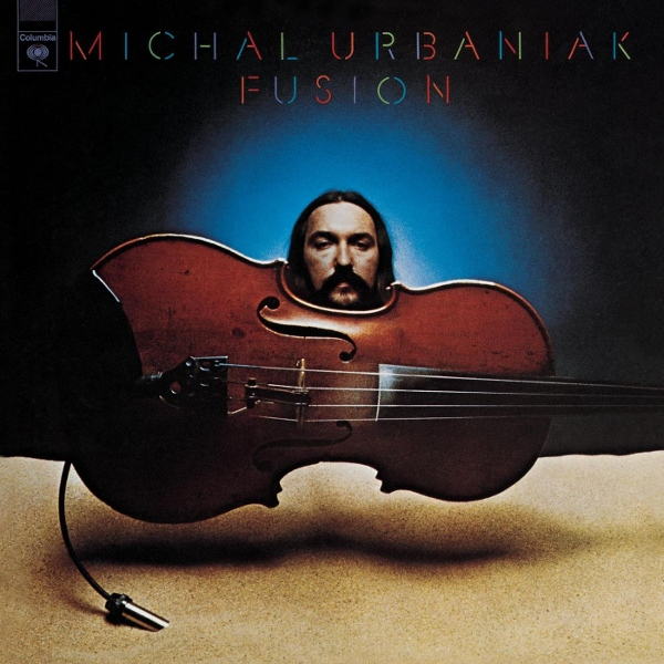 Michał Urbaniak — Fusion (AKA Super Constellation)