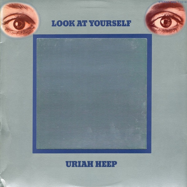 Uriah Heep — Look at Yourself