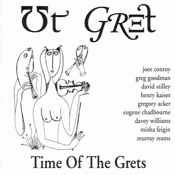 Ut Gret — Time of the Grets
