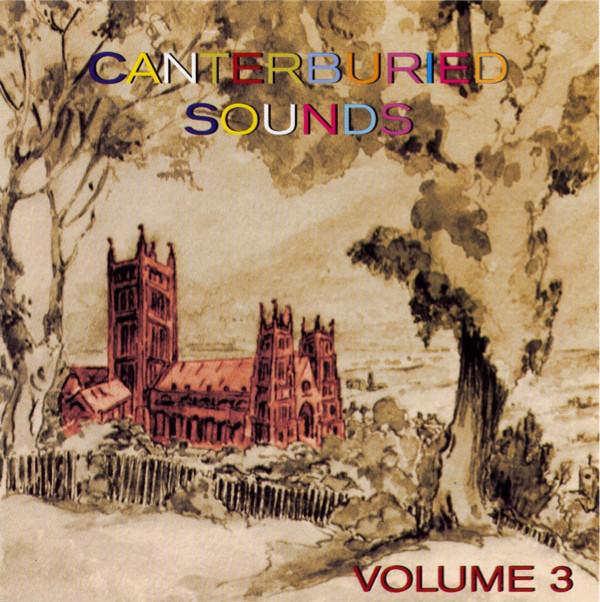 Various Artists — Canterburied Sounds Volume 3