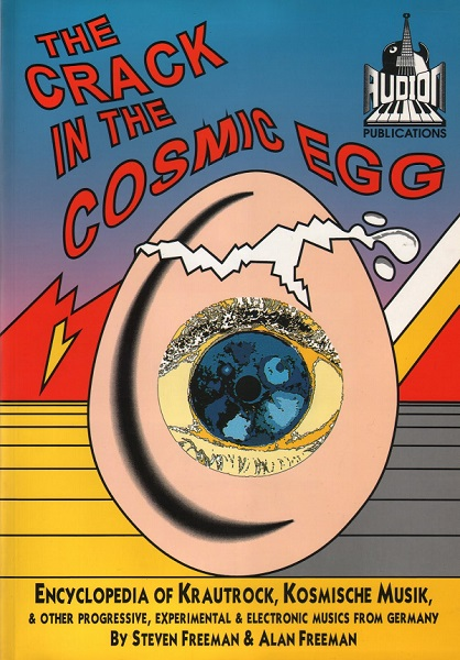Steven Freeman and Alan Freeman — The Crack in the Cosmic Egg