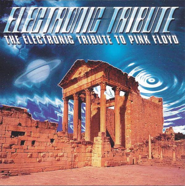 Various Artists — The Electronic Tribute to Pink Floyd