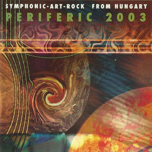 Various Artists — Periferic 2003: Symphonic Art Rock from Hungary