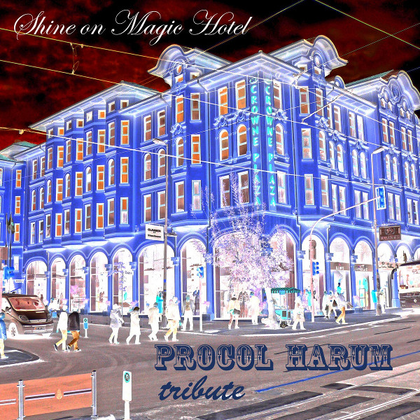 Various Artists — Shine on Magic Hotel - Procol Harum Tribute