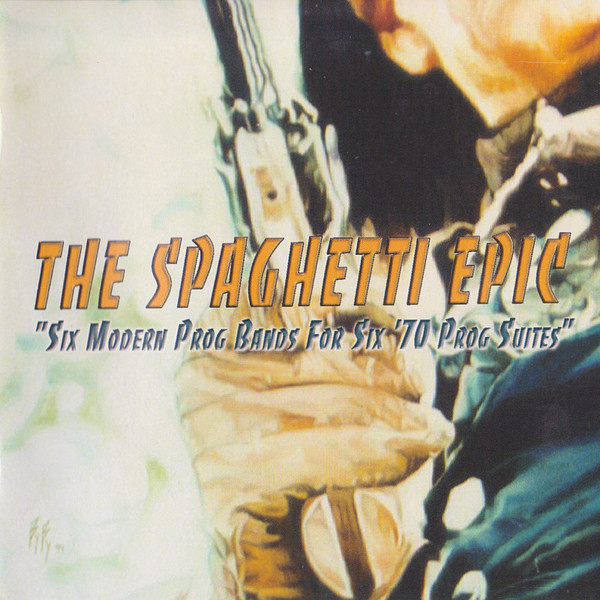 Various Artists — The Spaghetti Epic - Six Modern Prog Bands for Six 70's Prog Suites