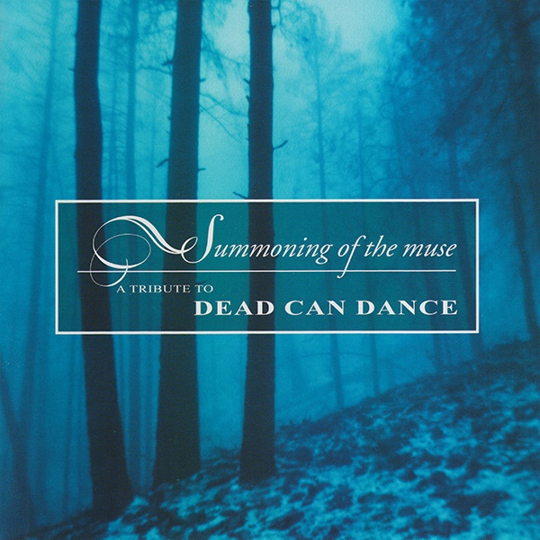 Various Artists — Summoning of the Muse - A Tribute to Dead Can Dance