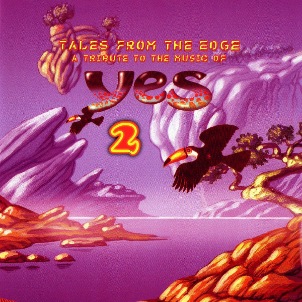 Various Artists — Tales from the Edge 2 - A Tribute to the Music of Yes