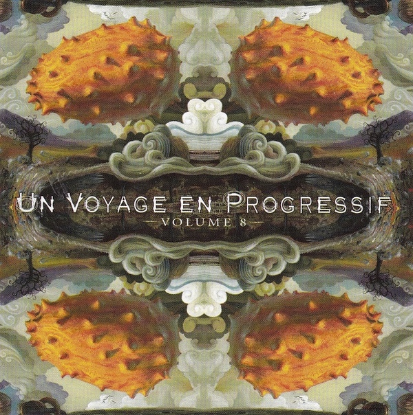 Various Artists — Un Voyage en Progressif Vol. 8