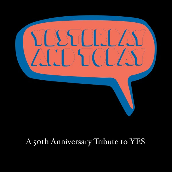 Yesterday and Today - A 50th Anniversary Tribute to Yes Cover art