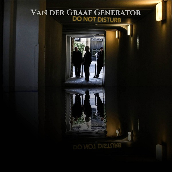 Van der Graaf Generator — Do Not Disturb