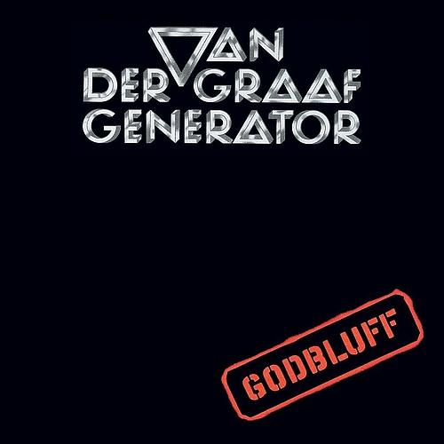 Van der Graaf Generator — Godbluff
