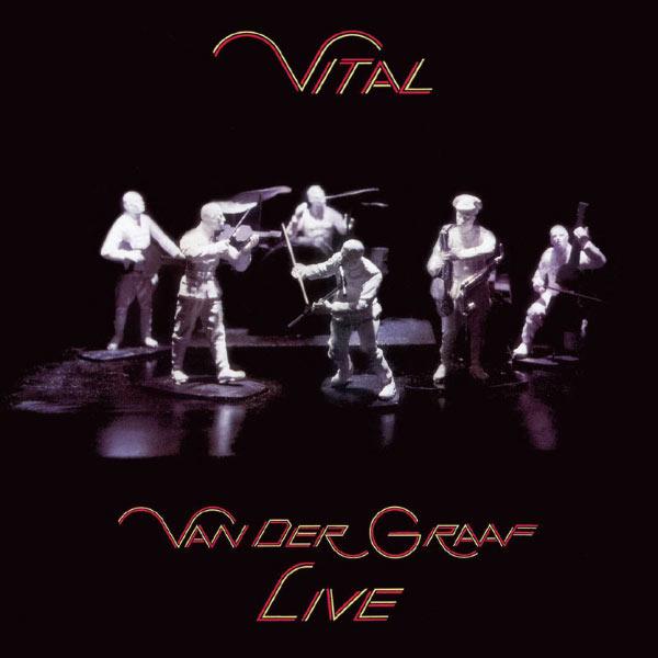 Van der Graaf — Vital