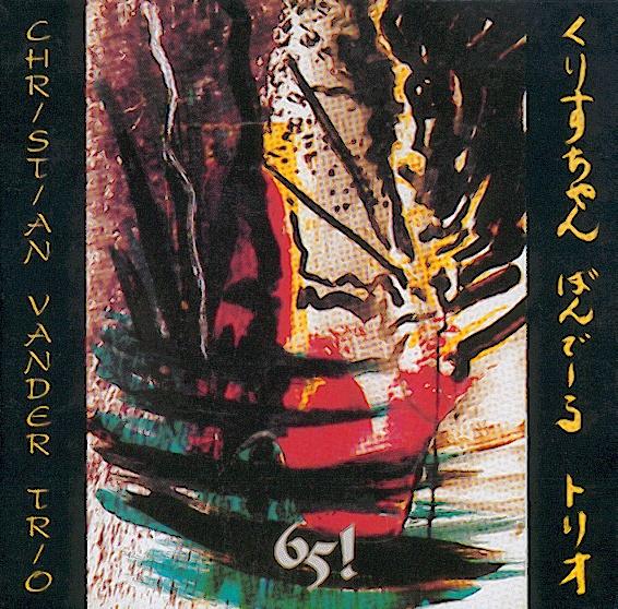 Christian Vander Trio — 65!