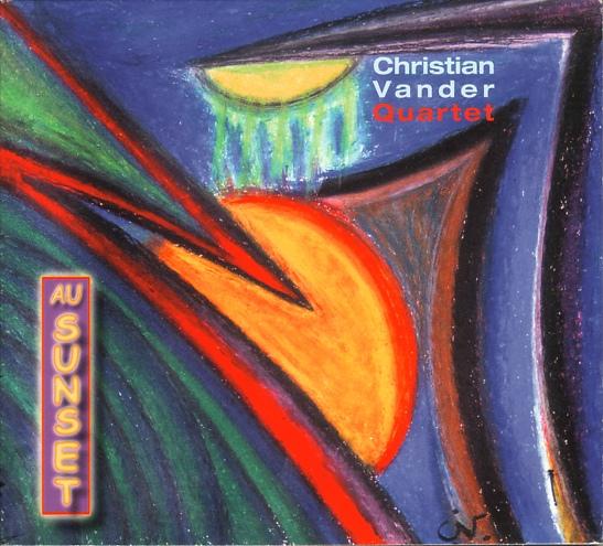 Christian Vander Quartet — Au Sunset