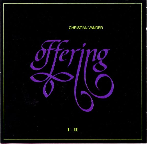 Christian Vander — Offering I - II