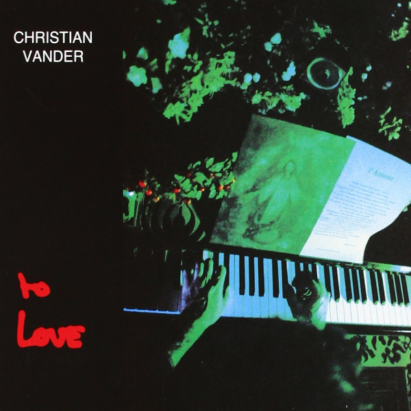 Christian Vander — To Love