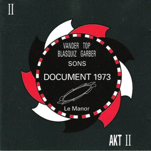 Vander / Top / Blasquiz / Garber — Sons - Document 1973 - Le Manor
