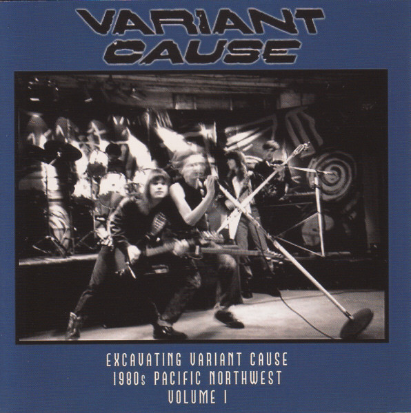 Variant Cause — Excavating Variant Cause - Pacific Northwest 80s, Volume 1