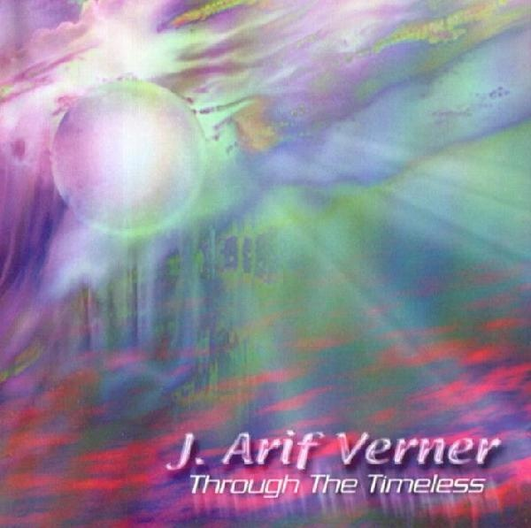 J.Arif Verner — Through the Timeless