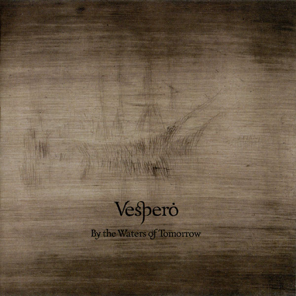 Vespero — By the Waters of Tomorrow