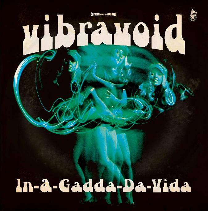 Vibravoid — In-a-Gadda-da-Vida
