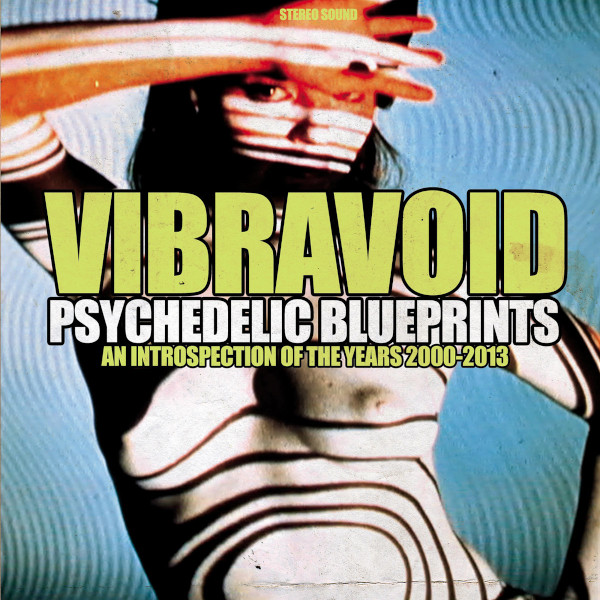 Vibravoid — Psychedelic Blueprints