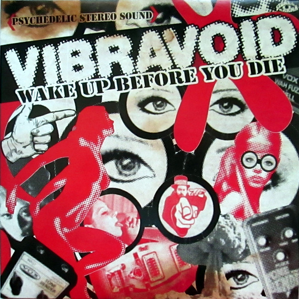Vibravoid — Wake up before You Die