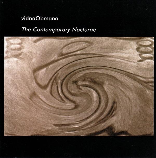 Vidna Obmana — The Contemporary Nocturne