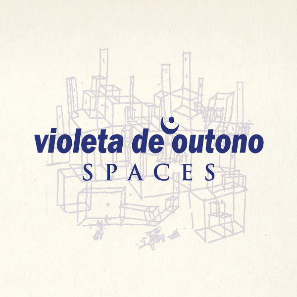 Violeta de Outono — Spaces