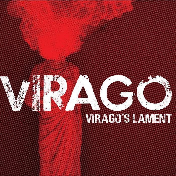 Virago — Virago's Lament