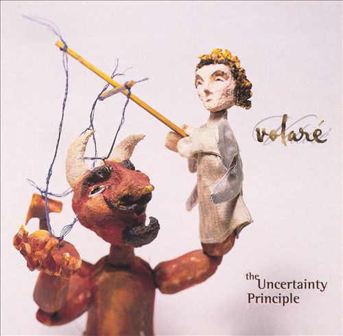 Volaré — The Uncertainty Principle