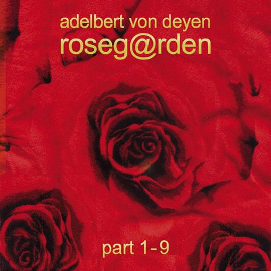 Adelbert von Deyen — Roseg@rden