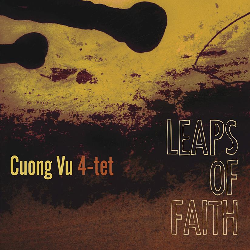 Cuong Vu 4tet — Leaps of Faith