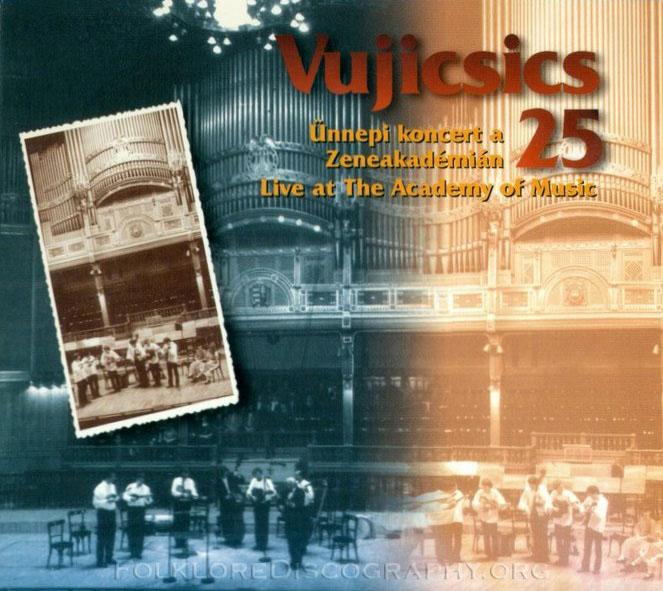 Vujicsics Ensemble — 25