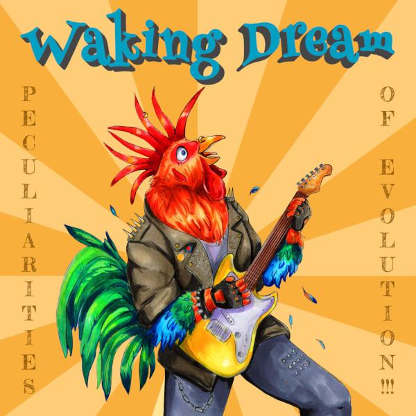 Waking Dream — Peculiarities of Evolution!!!