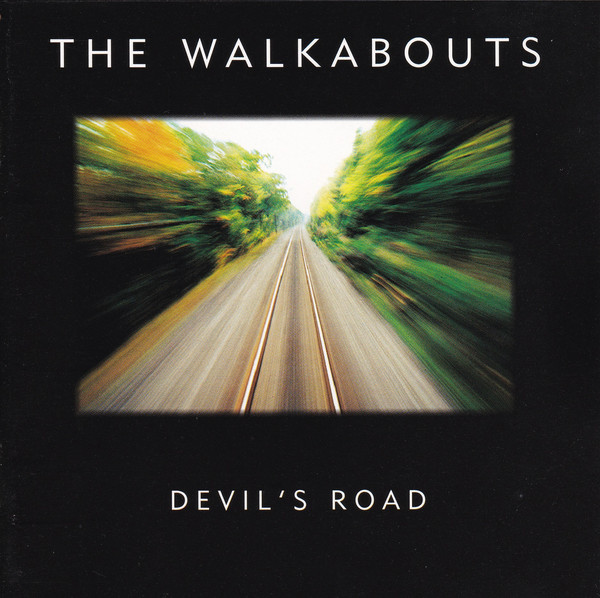 The Walkabouts — Devil's Road