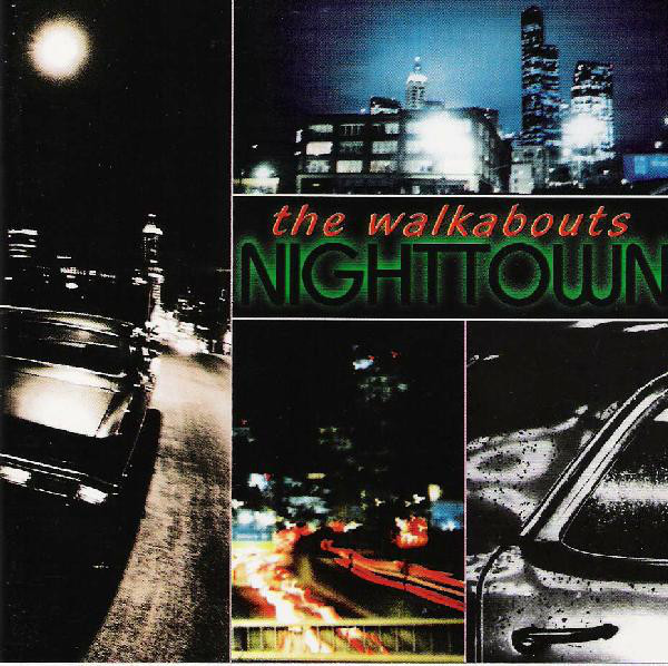 The Walkabouts — Nighttown