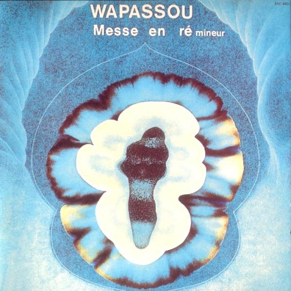Wapassou — Messe en Ré Mineur