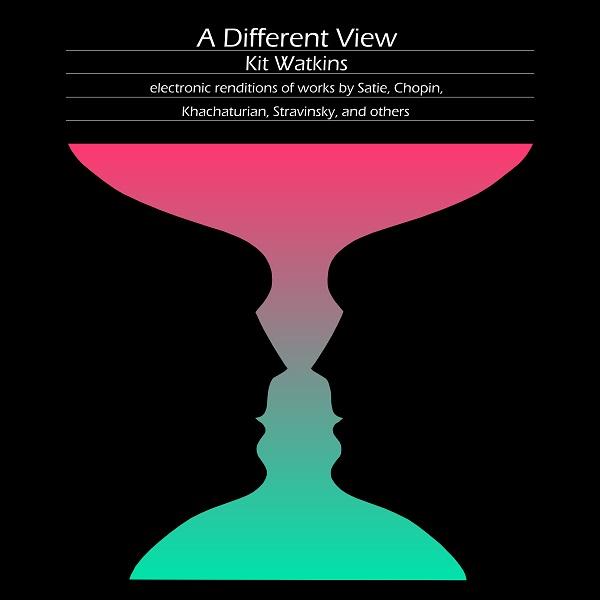 Kit Watkins — A Different View