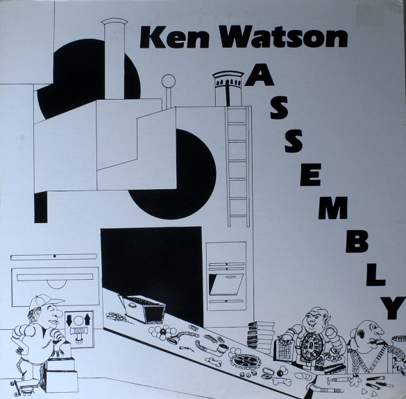 Ken Watson — Assembly