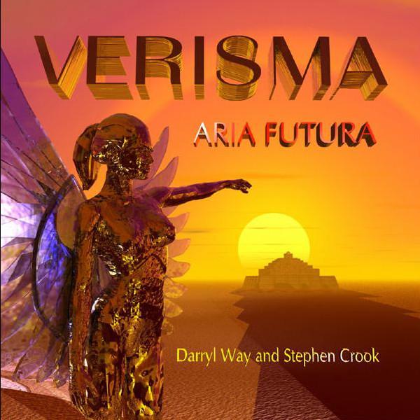 Darryl Way & Stephen Crook — Verisma - Aria Futura