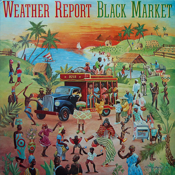 Weather Report — Black Market