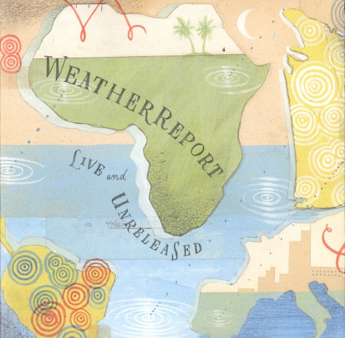 Weather Report — Live and Unreleased