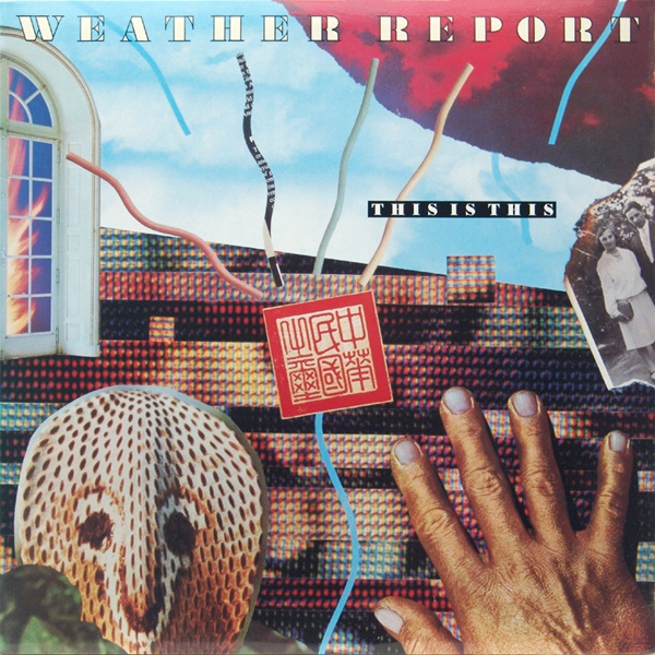 Weather Report — This Is This