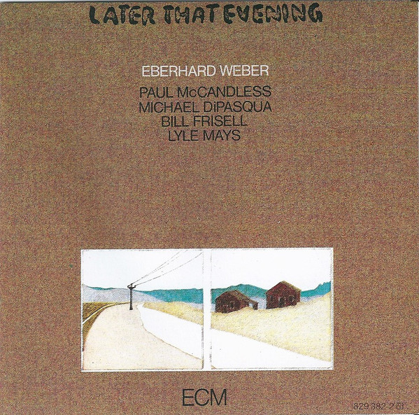 Eberhard Weber — Later That Evening