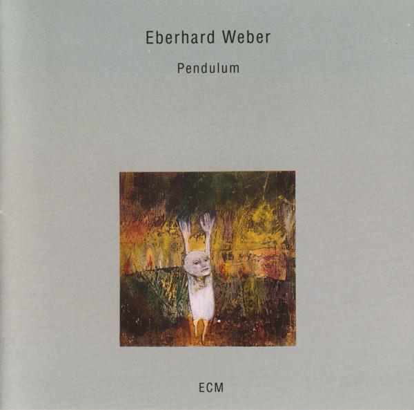 Eberhard Weber — Pendulum