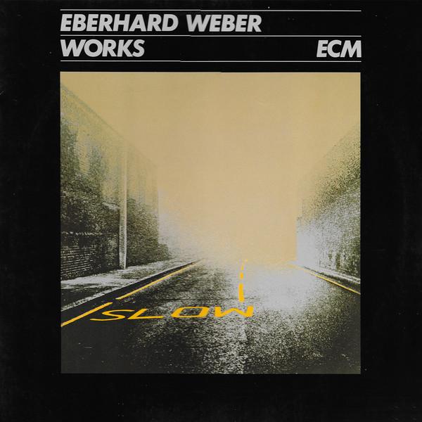 Eberhard Weber — Works