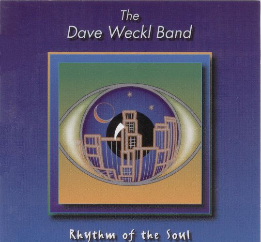 Dave Weckl Band — The Rhythm of the Soul